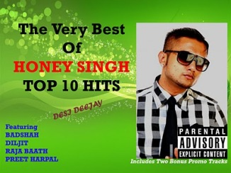 Honey Singh, Choot, Songs, Music, Media